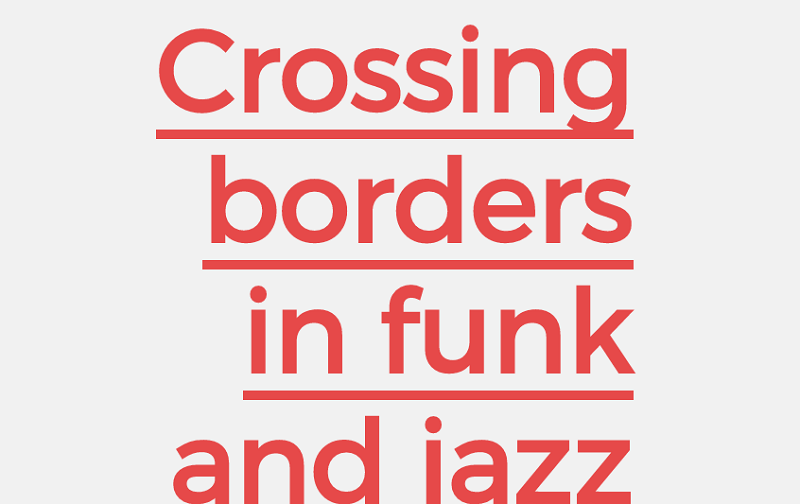 Magazine Layout - Crossing Borders In Funk And Jazz