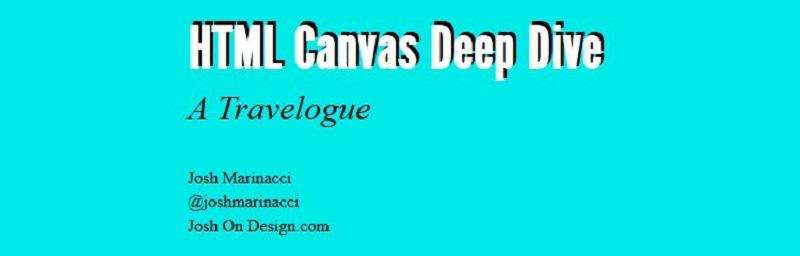 HTML Canvas Deep Dive By Josh Marinacci (HTML)