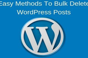 Easy Methods To Bulk Delete WordPress Posts