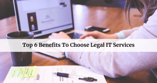Benefits To Choose Legal IT Services