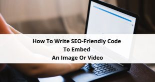 SEO-Friendly Code To Embed An Image Or Video