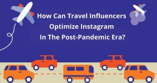 How Can Travel Influencers Optimize Instagram