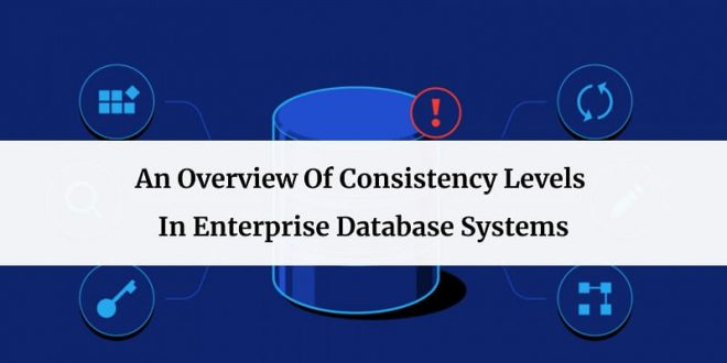 Overview Of Consistency Levels