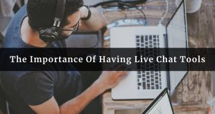Importance Of Having Live Chat Tools